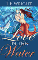 Love in the Water Ebook Cover (Lesbian Romance) by Mytransformations