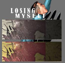 LOSING MYSELF by EviLSchnitzeL