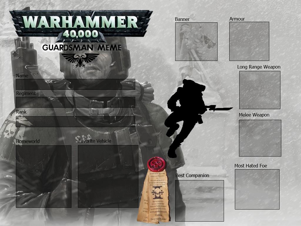 Warhammer 40k Imperial Guard Meme by Luckmann