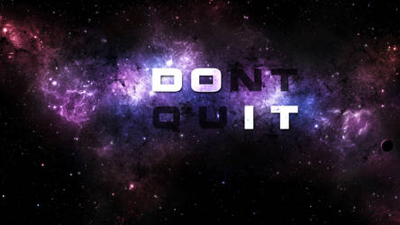 Don't Quit 1920x1080