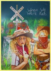 When We Were Kids by Indeedee-Graphics