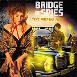 Bridge Of Spies - The Natasha File by Indeedee-Graphics