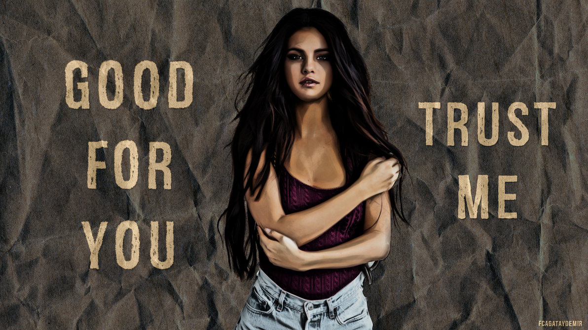 Good for you selena gomez exclusive by cagataydemir on deviantart