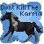 Don't Kill The Karma Avatar by Eiffel27