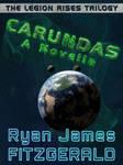 The Legion Rises, Part 2: Carundas