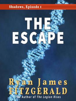 Shadows, Episode 1: The Escape