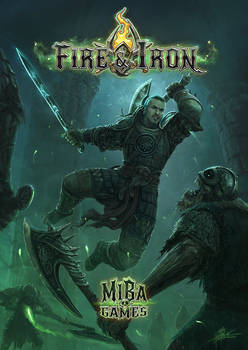 Cover - Fire and Iron - Miba Games