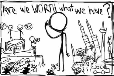 are we worth what we have by kelefeh