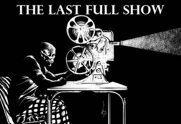The Last Full Show by Budjette