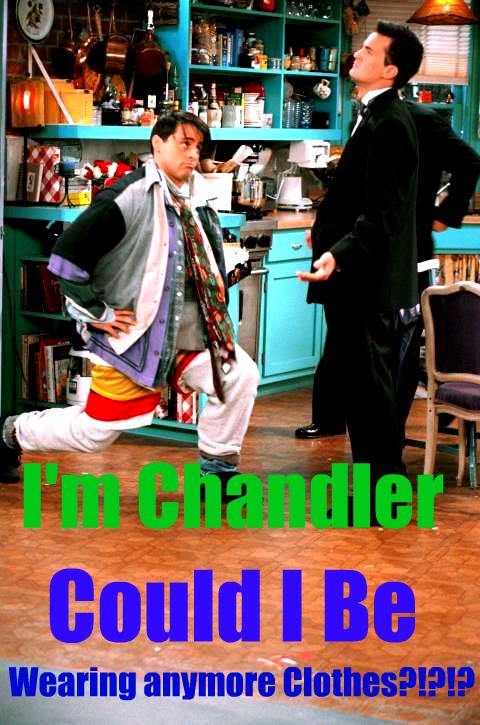 I'm Chandler...... by XxMariahXx