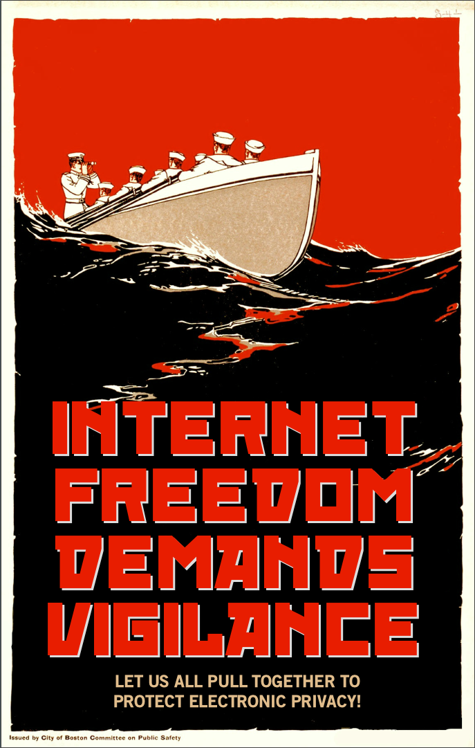 Internet Freedom Demands Vigilance by poasterchild