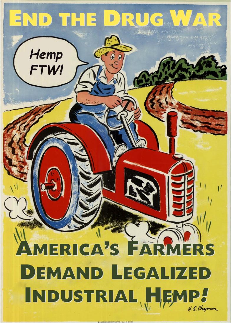 Farmers Demand Legalized Hemp by poasterchild