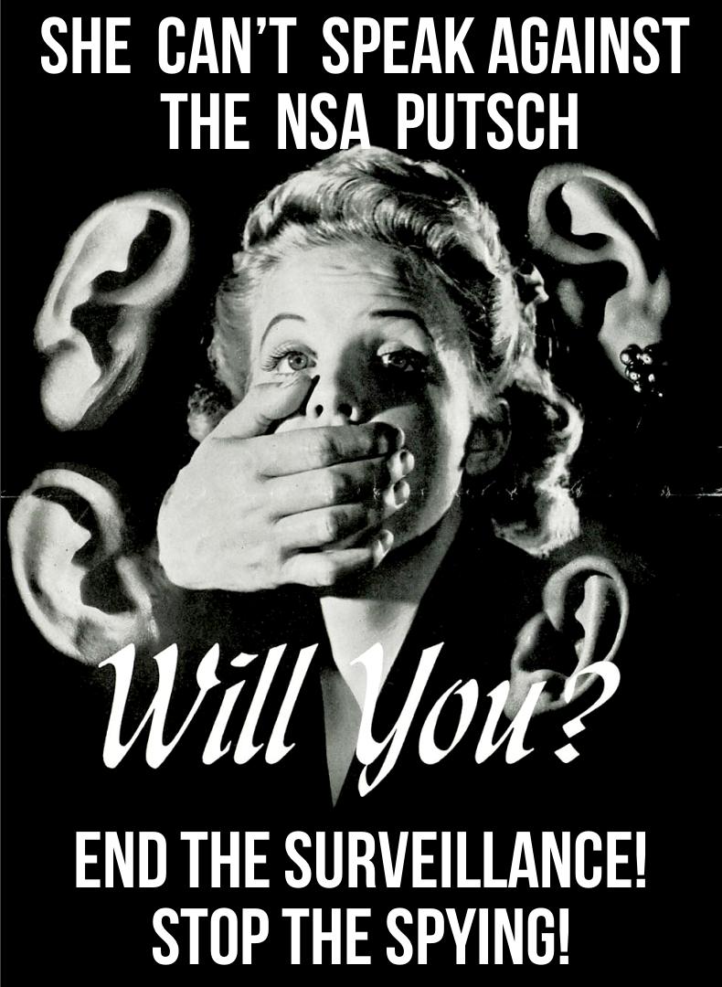 She Can't Speak Against the NSA Putsch by poasterchild