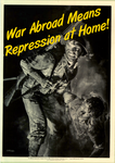 War Abroad Means Repression At Home