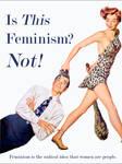Feminism? Not!