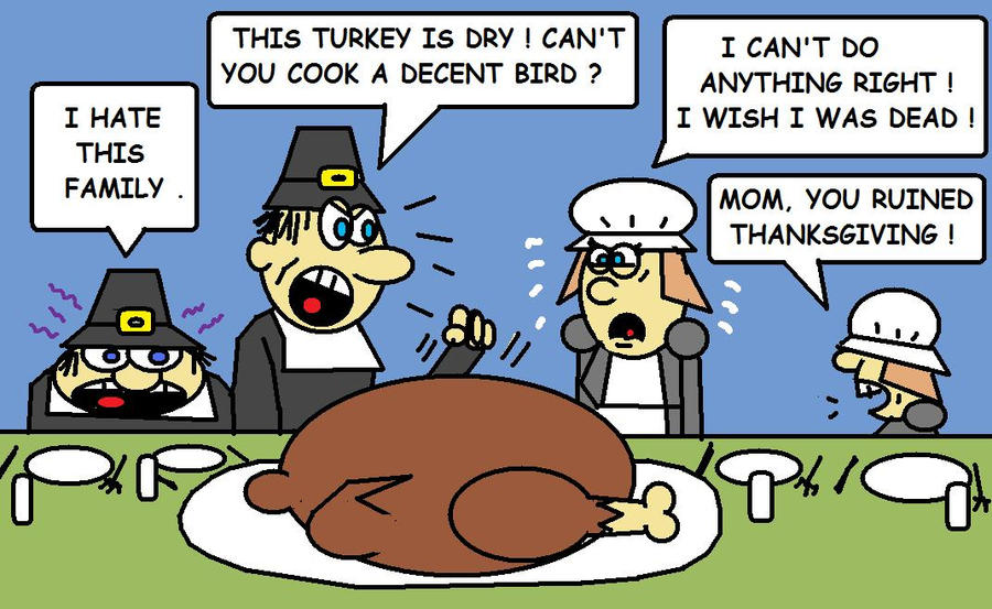 Dysfunctional Family Thanksgiving Dysfunctional Thanksgiving by
