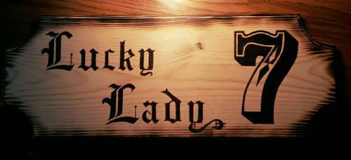 Lucky Lady Tavern Sign - wood burning by ckatt01