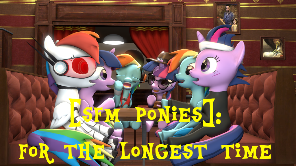 [SFM Ponies]: For The Longest Time (Animation) by ata64