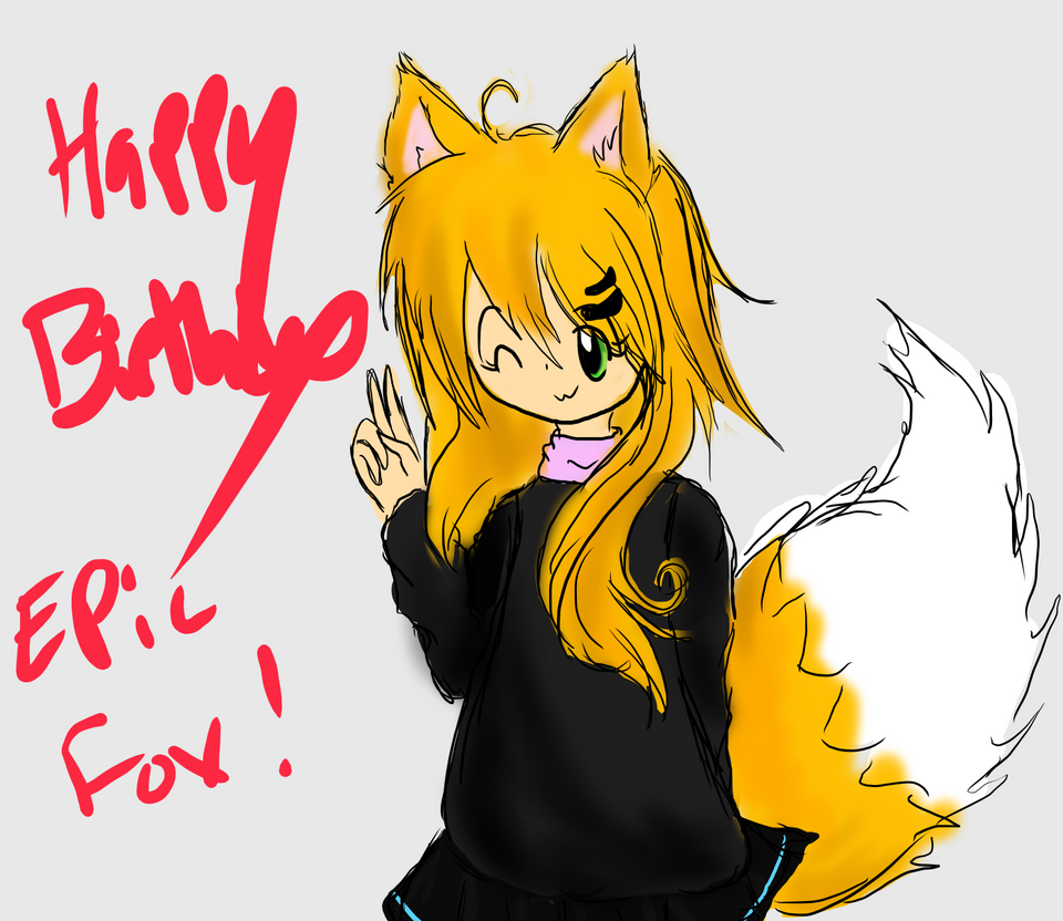 Happy Birthday Epic-Fox by Ambercatlucky2