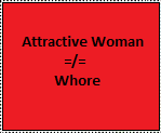 Not all Attractive Women are Whores by MarioLuigi25