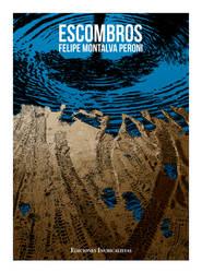 Escombros de Felipe Montalva Peroni
