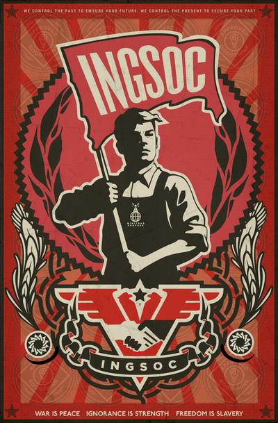INGSOC 1984 Propaganda Poster by Libertymaniacs