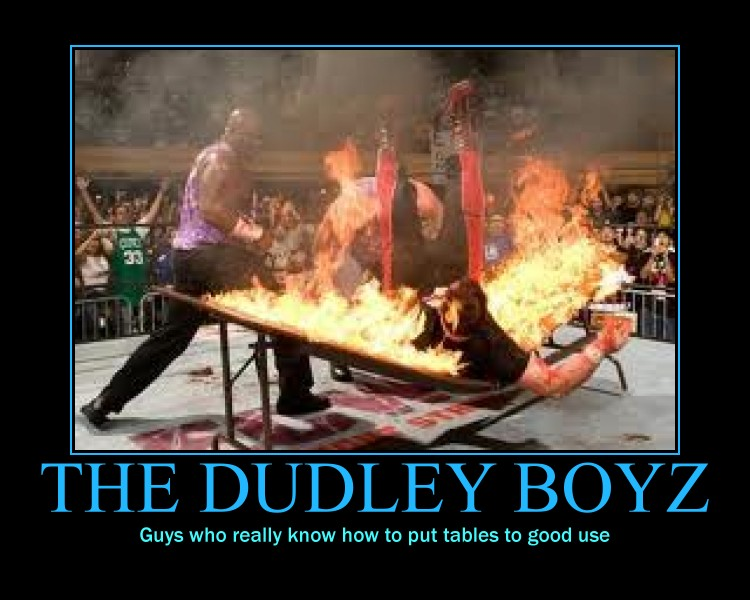 Dudley Boyz Motivational