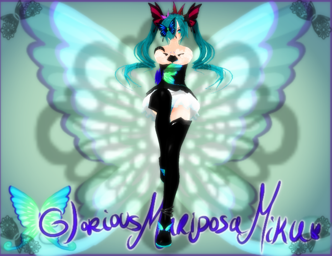 Glorious Mariposa Miku MonteKIO DOWNLOAD by Arlymone