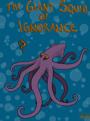 Giant Squid of Ignorance by Maitia