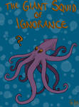 Giant Squid of Ignorance