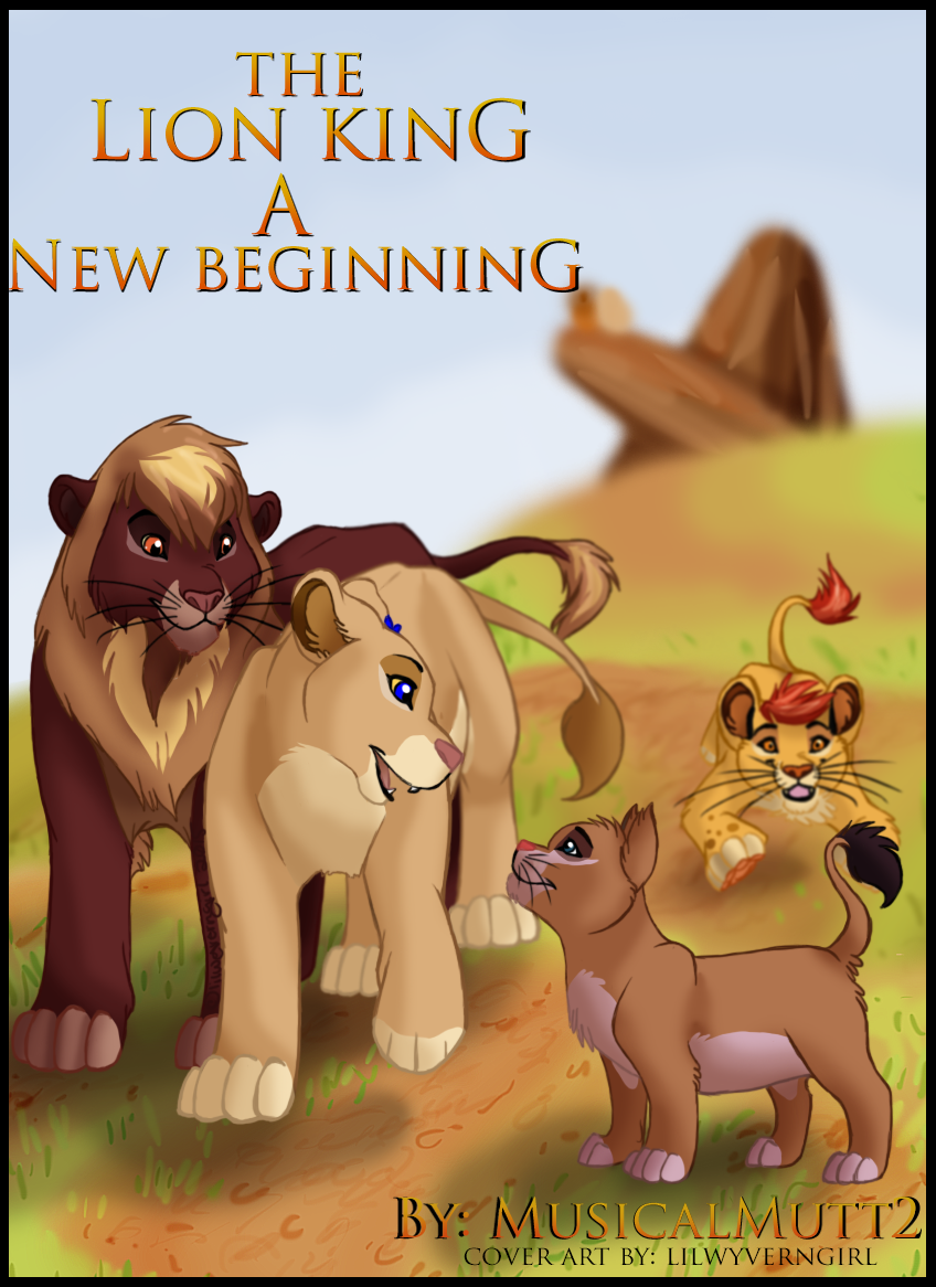 The Lion King: A New Beginning Cover page by Musicalmutt2 ...