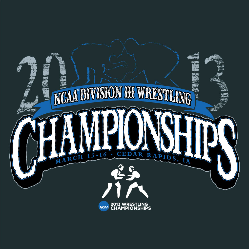 Ncaa wrestling championships diii 2013 shirt by for Wrestling tournament t shirt designs