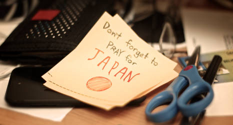 Don't Forget to Pray for JAPAN