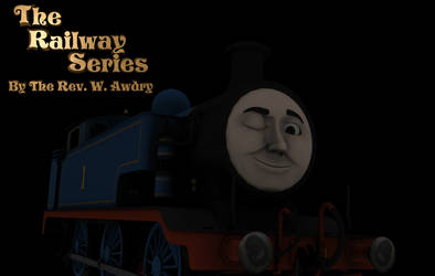 The Railway Series by the Rev. W. Awdry