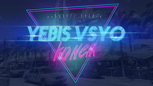 Yebis Vsyo Konem Neon Wallpaper I
