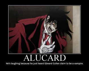 Alucard laughing at Twilight by TeamAlucard