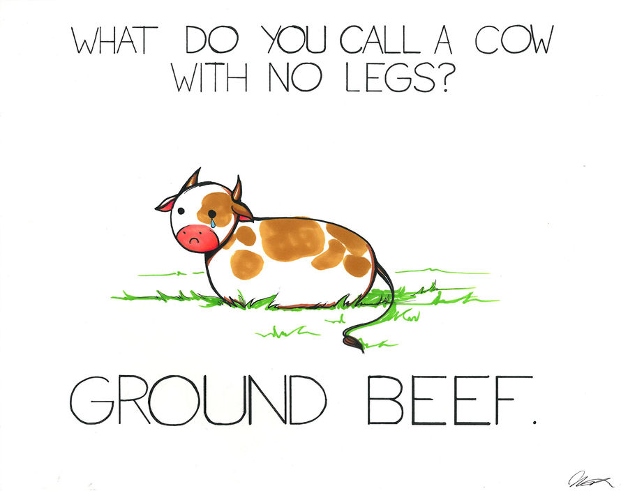 What do you call a cow with no legs?