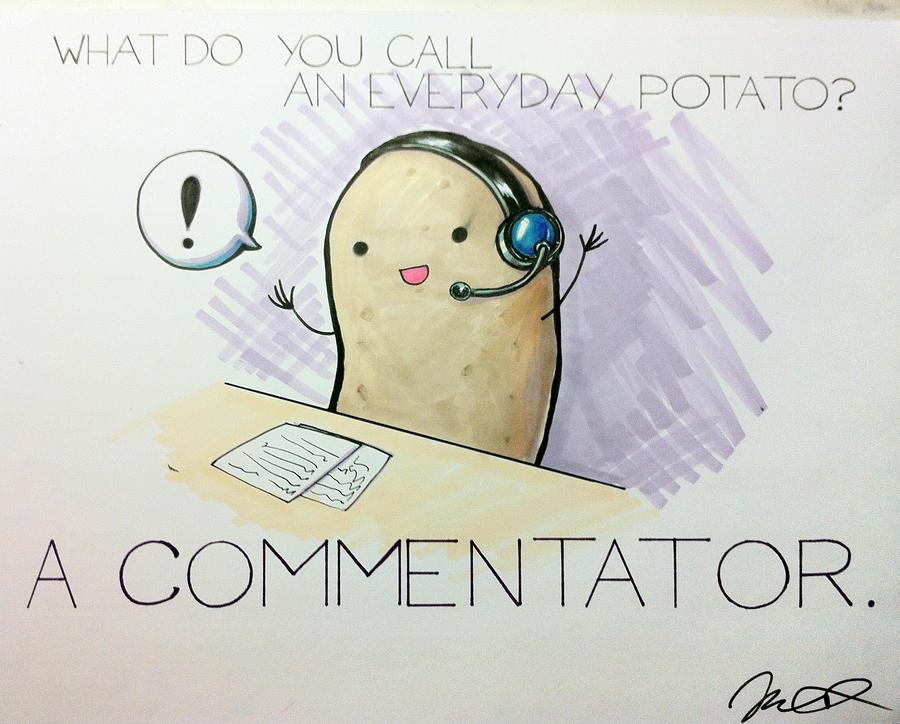 What do you call an everyday potato?