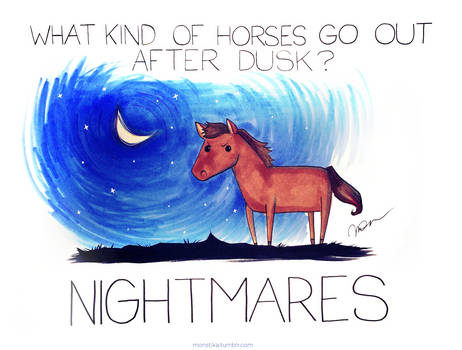 What kind of horses go out after dusk