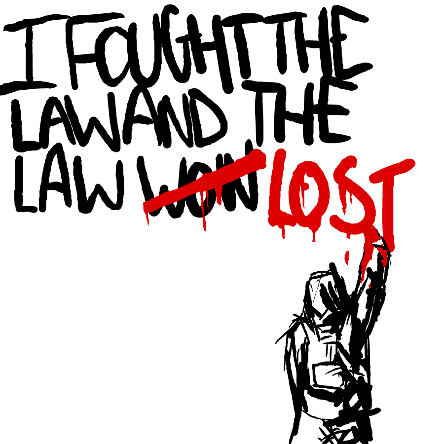 i fought the law