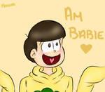 He's babie!!