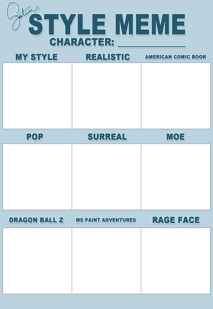 style meme  blank by saturnesque on DeviantArt