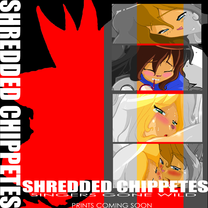 The Shredded Chippetes cover by ShoNuff44