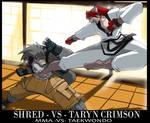 Taryn's Comm: Taryn vs Shred