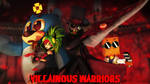 Villainous Warriors