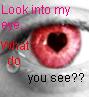 Look into my eye. by JenFur04