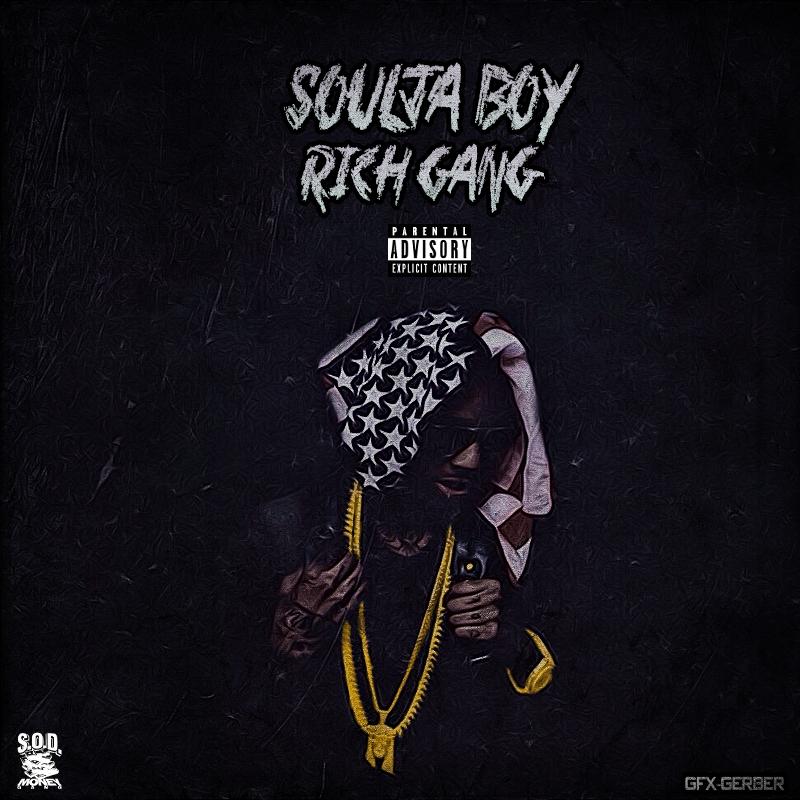Soulja Boy Rich Gang By Gerbergfx