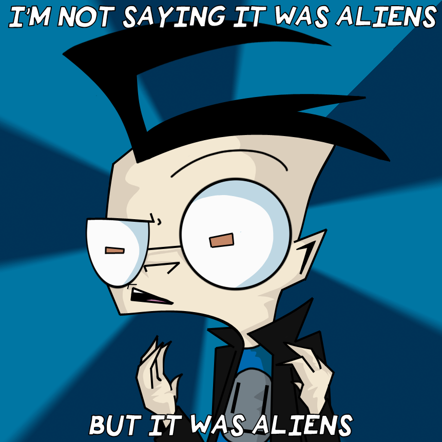 I'm not saying it was aliens... by XBassFaceX