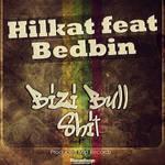 Hilkat ft Bedbin-Bizi BullShit