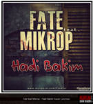Fate ft Mikrop - Hadi Bakim Kp